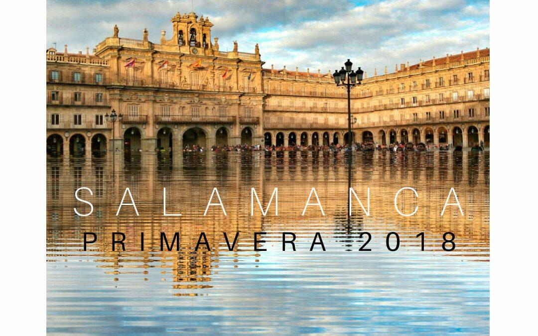 Primavera 2018 en Salamanca